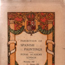 Libri antichi: EXHIBITIONS OF SPANISH PAINTINGS. ROYAL ACADEMY LONDON. NOVEMBER 1920 - JANUARY 1921. Lote 118517463