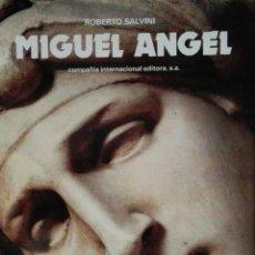 Libros antiguos: EXCELENTE LIBRO SOBRE EL PINTOR MIGUEL ÁNGEL. Lote 118657211