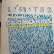 Libros antiguos: LIMITES DE EXPRESION PLASTICA EN CANARIAS. Lote 125475378