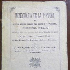Libros antiguos: MONOGRAFÍA DE LA PINTURA POR MR. CHATEAU - MADRID, 1871- DIFÍCIL DE ENCONTRAR. Lote 120253991