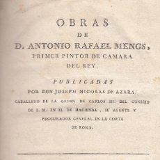 Libros antiguos: ANTONIO RAFAEL MENGS/JOSEPH NICOLAS DE AZARA. OBRAS DE ANTONIO RAFAEL DE MENGS. MADRID, 1790.. Lote 121103023