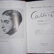 Libros antiguos: F1 100 RETRATS DIBUIXATS PER CALLICO 1920-1933. Lote 121327243