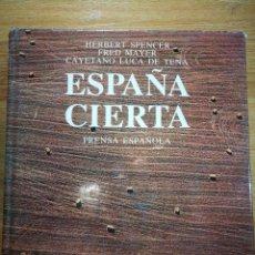 Libros antiguos: OPORTUNIDAD ESPAÑA CIERTA PRENSA ESPAÑOLA. Lote 121421735