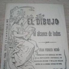 Libros antiguos: EL DIBUJO AL ALCANCE DE TODOS - JUAN FERRER MIRÓ - CUADERNO 5º - ENERO 1907. Lote 121709483