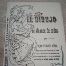 Libros antiguos: EL DIBUJO AL ALCANCE DE TODOS - JUAN FERRER MIRÓ - CUADERNO 3º - ENERO 1907. Lote 121709871