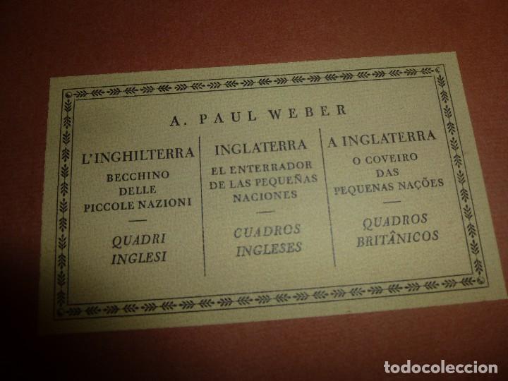Libros antiguos: paul weber, inglaterra el enterrador de las pequeñas naciones, cuadros ingleses, con 11 laminas - Foto 2 - 122150119