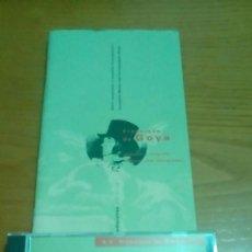 Libros antiguos: FRANCISCO DE GOYA, LIBRETO Y CD ARTE. Lote 122237031