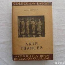 Libros antiguos: LIBRERIA GHOTICA. PAUL GUINARD. ARTE FRANCES. LABOR. 1931. MUY ILUSTRADO. . Lote 124200147
