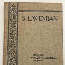 Libros antiguos: SION LONGLEY WENBAN (1848-1897). KRITISCHES VERZEICHNIS SEINER RADIERUNGEN MIT EINER BIOGRAPHISCHEN. Lote 123271579
