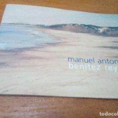 Libros antiguos: MANUEL ANTONIO BENITEZ REYES. EXPOSICIÓN DEL 6 DE FEBRERO AL 5 DE MARZO 1998. CADIZ. EST24B2. Lote 125092423