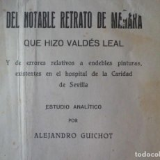 Libros antiguos: DEL NOTABLE RETRATO DE MAÑARA Q HIZO VALDES LEAL A. 1.931. Lote 125170451