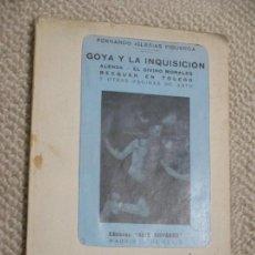 Libros antiguos: GOYA Y LA INQUISICIÓN, MORALES ALENZA BECQUER, FERNANDO IGLESIAS FIGUEROA, 1929 DED. AUTÓGRAFA AUTOR. Lote 125991327