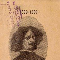 Libros antiguos: 1599-1899. III CENTENARIO DE VELÁZQUEZ. RAFAEL CAMPILLO. AÑO 1899. Lote 126065183