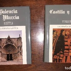 Libros antiguos: LA ESPAÑA GOTICA. VALENCIA Y MURCIA. CASTILLA Y LEON/1-3TOMOS(54€). Lote 126501395