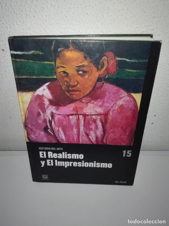 EL REALISMO Y EL IMPRESIONISMO -HISTORIA DEL ARTE SALVAT - TOMO 15 (Libros Antiguos, Raros y Curiosos - Bellas artes, ocio y coleccion - Pintura)