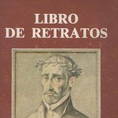 Libros antiguos: LIBRO DE RETRATOS DE FRANCISCO PACHECO EDICION LIMITADA PARA PREVISION ESPAÑOLA. Lote 127993575