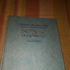 Libros antiguos: PINTORES XIX. Lote 128142683