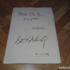 Libros antiguos: ESPAÑA 1936 - 19 ... RAFAEL ALBERTI. TIRADA ESPECIAL 10 EJEMPLARES NOMINALES (A. CARLO QUATRUCCI). Lote 128831723