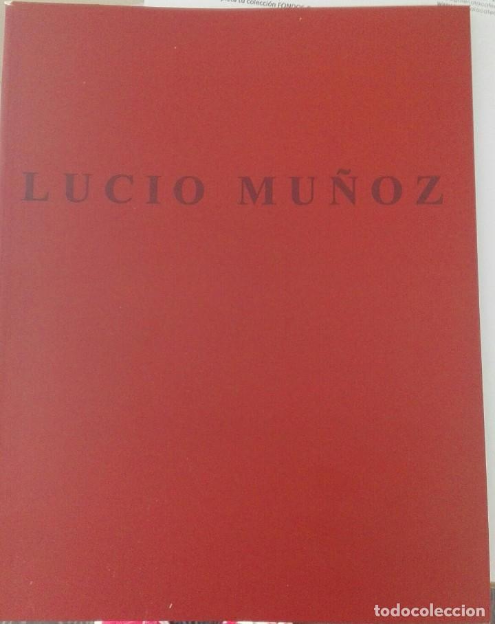 LUCIO MUÑOZ 40 PAGINAS ILUSTRADO MIRA FOTOS 28X22 (Libros Antiguos, Raros y Curiosos - Bellas artes, ocio y coleccion - Pintura)