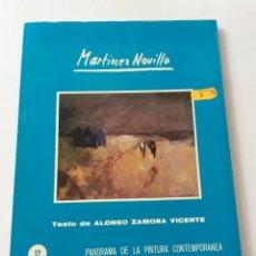 Libros antiguos: MARTINEZ NOVILLO. PANORAMA PINTURA CONTEMPORÁNEA. Lote 130633266