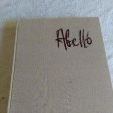 Libros antiguos: ABELLO I PRAT,JOAN,( MOLLET DEL VALLES -) DEDICADO I CON DIBUJO A TINTAS POR ABELLO. Lote 130783012