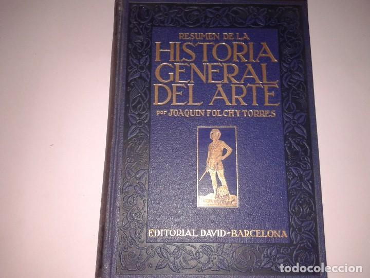 RESUMEN DE LA HISTORIA GENERAL DEL ARTE (Libros Antiguos, Raros y Curiosos - Bellas artes, ocio y coleccion - Pintura)