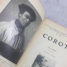 Libros antiguos: COROT POR PAUL CORNU FRANCES 1889 EDICIÓN EN FRANCÉS VIDA Y ANÉCODTAS DE GRANDES ARTISTAS.. Lote 133237950