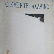 Libros antiguos: CLEMENTE DEL CAMINO - PEDRO MIGUEL OBLIGADO - BUENOS AIRES 1947. Lote 133480710