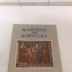 Libros antiguos: ZAMORA, LA NAVIDAD EN LA PINTURA. Lote 133607450