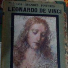 Libros antiguos: LOS GRANDES PINTORES HISPANO AMERICANA AÑOS 20 CON LÁMINAS DE SUS OBRAS LEONARDO DA VINCI. Lote 134371386