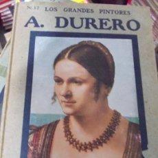 Libros antiguos: LOS GRANDES PINTORES HISPANO AMERICANA AÑOS 20 CON LÁMINAS DE SUS OBRAS DURERO. Lote 134372470