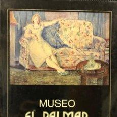 Libros antiguos: MUSEO EL PALMAR. Lote 134752398
