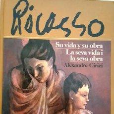 Libros antiguos: LIBRO PICASSO - SU VIDA Y SU OBRA - AÑO 1981 - EN PERFECTO ESTADO -. Lote 137177678
