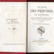 Libros antiguos: LE LIVRE DES PEINTRES ET GRAVEURS / M. DE MAROLLES. PARIS : P. DAFFIS, 1872. 17X10CM. 152 P.. Lote 137386946