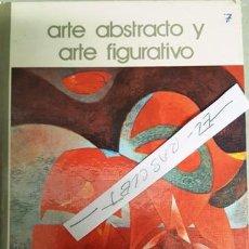 Libros antiguos: LIBRO DE ARTE ABSTRACTO Y ARTE FIGURATIVO - SALVAT EDITORES -. Lote 138552610