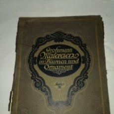Libros antiguos: MANUAL DE DECORACIÓN GROHMANN MALERCIEN IN BLUMEN UND ORNAMENT SERIE IX. Lote 139576261