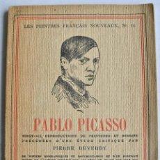 Libros antiguos: PIERRE REVERDY. PABLO PICASSO. LES PEINTRES FRANÇAIS NOUVEAUX, Nº 16. NOUVELLE REVUE FRANÇAISE. 1924. Lote 140021794