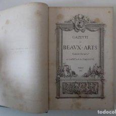 Libros antiguos: LIBRERIA GHOTICA. EXCEPCIONAL EDICIÓN GAZETTE DES BEAUX ARTS.PARIS.1862.FOLIO.AGUAFUERTES ORIGINALES. Lote 140637542