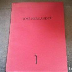Libros antiguos: CATALOGO JOSÉ. HERNANDEZ. Lote 141176378