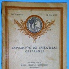 Libros antiguos: ESPOSICIÓN DE PÀISAJISTAS CATALANES,PALACIO DE BIBLIOTECAS Y MUSEOS DE MADRID. CATÁLOGO ILUSTRADO.. Lote 141581642