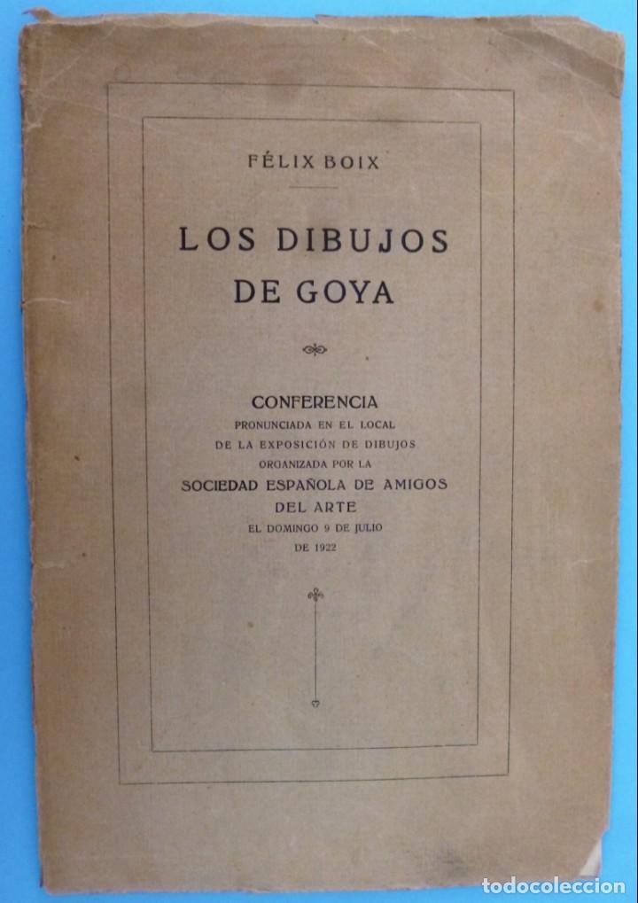 LOS DIBUJOS DE GOYA. (Libros Antiguos, Raros y Curiosos - Bellas artes, ocio y coleccion - Pintura)