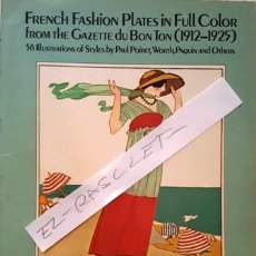 Libri antichi: LIBRO EN INGLES FRENCH FASHION PLATES IN FULL COLOR - 1912 - 1925 - . Lote 142288562