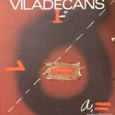 Libros antiguos: VILADECANS. Lote 142505950