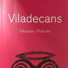 Libros antiguos: VILADECANS. Lote 142644134