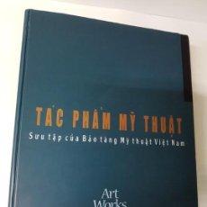 Libros antiguos: MUSEO DE VIETNAM: TAC PHAM MY THUAT. Lote 142849186