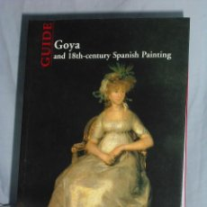 Libros antiguos: GOYA AND 18TH-CENTURY SPANISH PAINTING. Lote 142997238