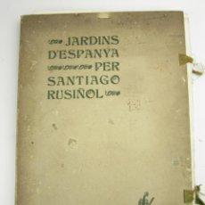 Libros antiguos: JARDINS D'ESPANYA PER SANTIAGO RUSIÑOL, 1903, 1ª EDICIÓN, CAN THOMAS, CARPETA INCOMPLETA, BARCELONA.. Lote 145584962