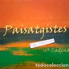 Libros antiguos: GRAN LLIBRE - PAISATGISTES - J.Mª CADENA - CENT PAISATGISTES - CATALUNYA -. Lote 146021386