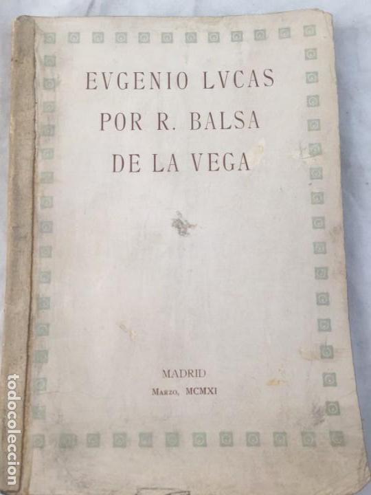 EUGENIO LUCAS POR R BALSA DE LA VEGA MADRID 1911 ILUSTRADO (Libros Antiguos, Raros y Curiosos - Bellas artes, ocio y coleccion - Pintura)