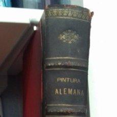 Libros antiguos: PINTURA ALEMANA FANTÁSTICO VOLUMEN DE GRAN TAMAÑO. Lote 148752866